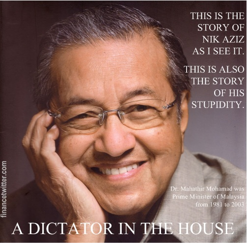 Mahathir A Doctor Dictator In The House