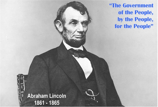 Abraham Lincoln - Government of the People, by the People, for the People