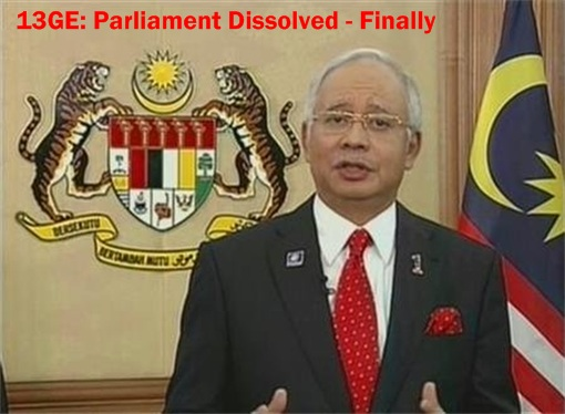 Malaysia 13 General Election - Parliament Dissolved