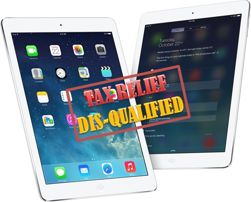 Tax Relief-Tablet Disqualified