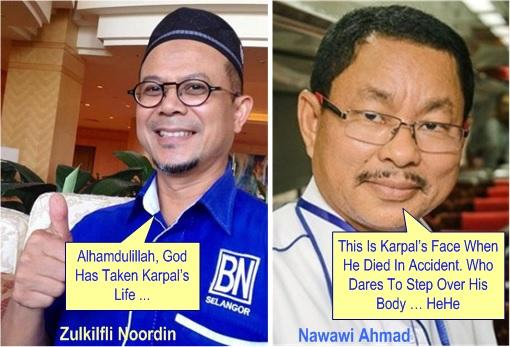 Karpal Singh Dies - Scumbags Zulkilfli Noordin and Nawawi Ahmad