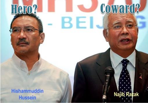 Missing MH370 - Najib Razak Coward - Hishammuddin Hero
