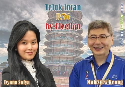 Teluk Intan by-Election - Dyana Sofya Mohd Daud vs Mah Siew Keong