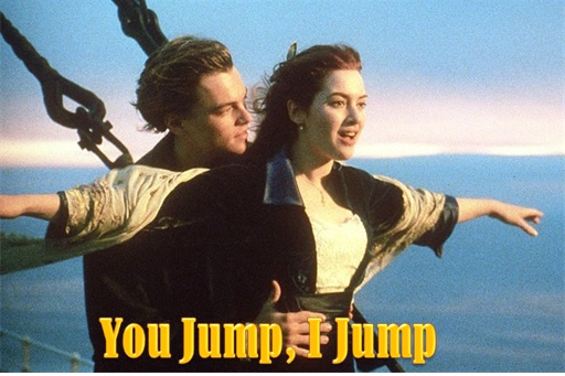 Change Jobs Every Two Years - Titanic You Jump I Jump