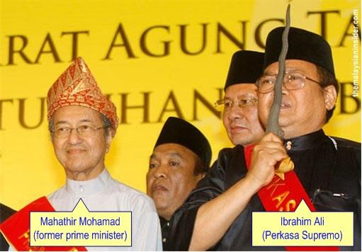Perkasa Extremist - Ibrahim Ali and Mahathir Mohamad