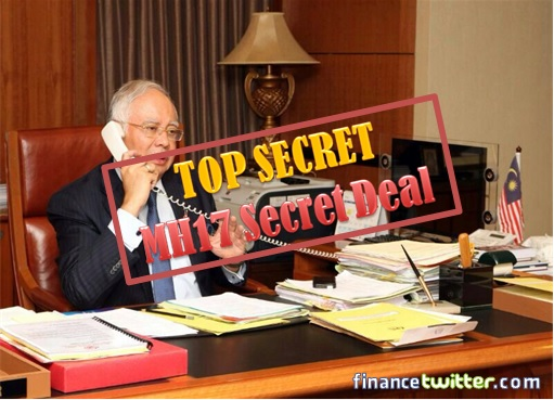 Malaysian Flight MH17 Shot Down - Najib Top Secret Deal