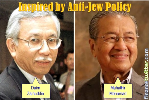 Malaysia Airlines Bailout - Daim Zainuddin and Mahathir Mohamad Inspired by Anti-Jew Policy