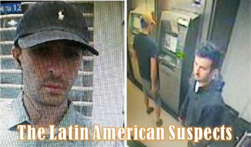 Malaysian ATM Hacked and Robbed - The Latin American Suspects - 2