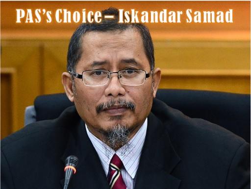 Selangor Menteri Besar Fiasco - PAS choice Iskandar Samad