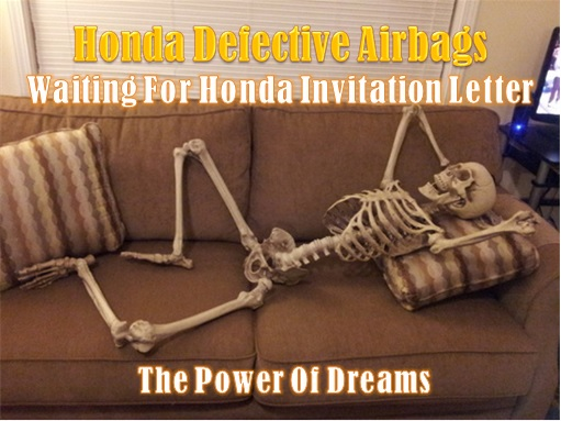 Honda Defective Airbag - Waiting for Invitation Letter - Power of Dreams