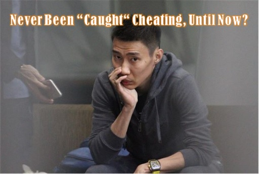 Lee Chong Wei - Never Been Caught Cheating Until Now