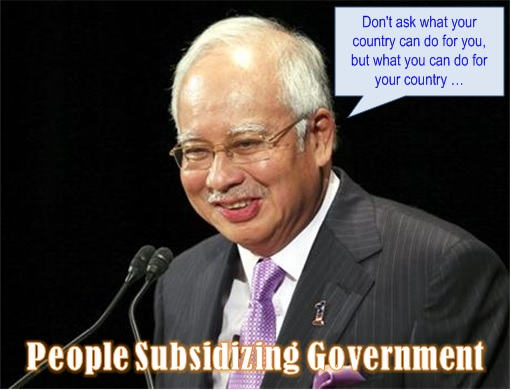 Malaysian People Subsidizing Najib Administration