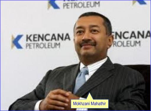 Mokhzani Mahathir - Kencana Petroleum