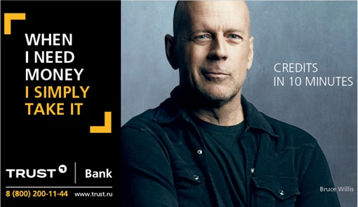 Russia Trust Bank - Bruce Willis - When I Need Money I Simply Take It