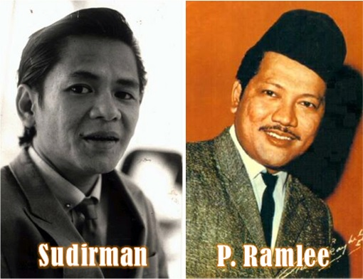Sudirman and P Ramlee