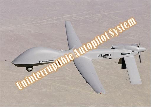 Military Drone - Uninterruptible Autopilot System