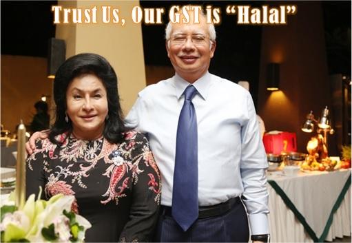 Najib and Rosmah - Trust Us GST is Halal