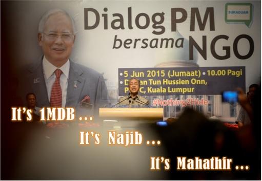 1MDB RM42 Billion Scandal - Dialogue PM Najib Razak with NGO - Its 1MDB Its Najib Its Mahathir