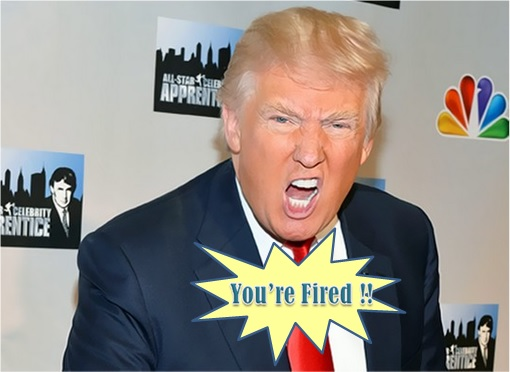 Donald Trump Presidency - The Apprentice - You're Fired
