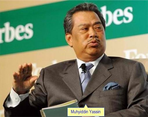 Muhyiddin Yassin - Malaysia Deputy Prime Minister