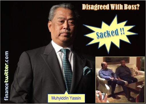 Muhyiddin Sacked - Disagreed with Boss Najib and Video Clip