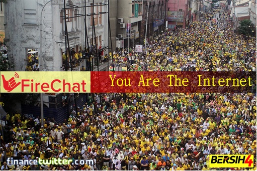 Bersih 4.0 Survival Kit - Apps to Install - FireChat - You Are The Internet