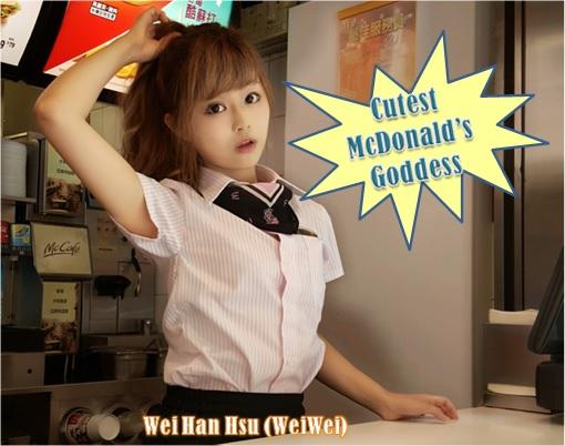 Taiwanese McDonalds Goddess - Wei Han Hsu - WeiWei - Cutest