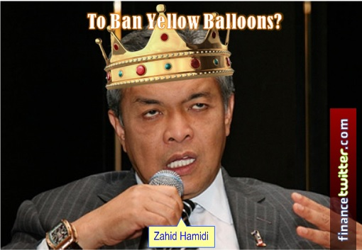 Zahid Hamidi To Ban Yellow Balloons