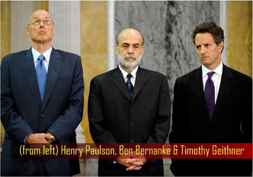 Financial Crisis 2008 - Crooks Henry Paulson, Ben Bernanke and Timothy Geithner