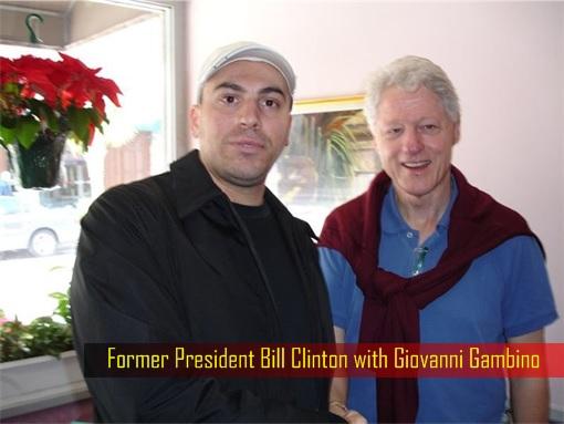 Mafia vs ISIS - Former President Bill Clinton with Giovanni Gambino