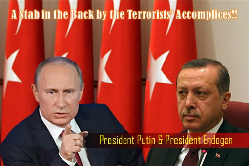 President Putin Warning President Erdogan - A Stab in the Back by the Terrorists Accomplices