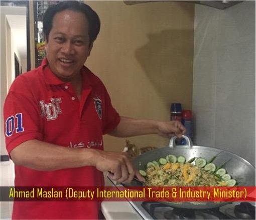 Ahmad Maslan - Deputy International Trade & Industry Minister - Fried Rice