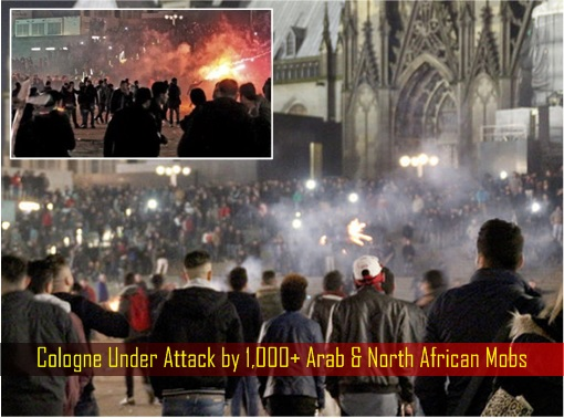 Germany Cologne Under Attack by 1,000 Arab and North African Mobs