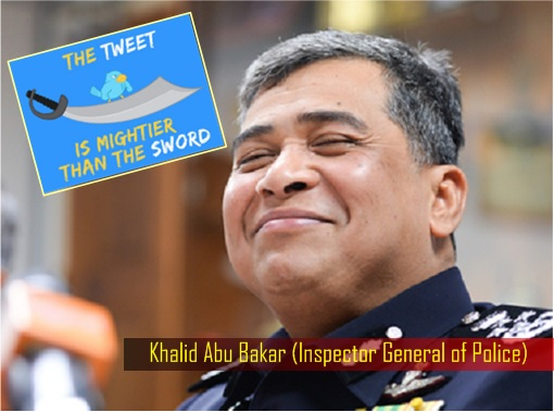 IGP Khalid Abu Bakar - The Tweet is Mightier Than The Sword