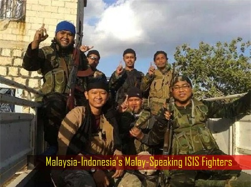 Malaysia-Indonesia's Malay-Speaking ISIS Fighters