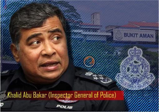 Malaysian IGP Inspector General of Police - Khalid Abu Bakar