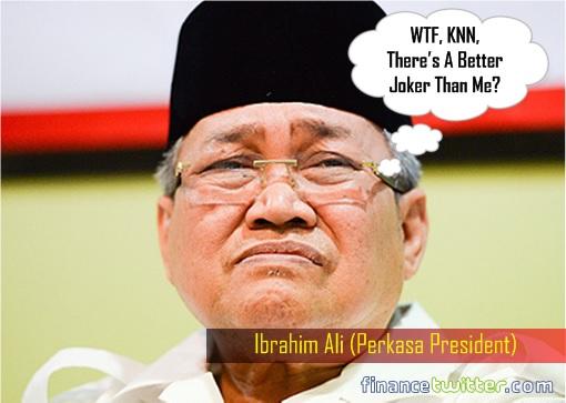 Perkasa President Ibrahim Ali - WTF, KNN, There's A Better Joker Than Me