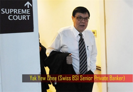 Yak Yew Chee - 1MDB Scandal - Swiss BSI Senior Private Banker