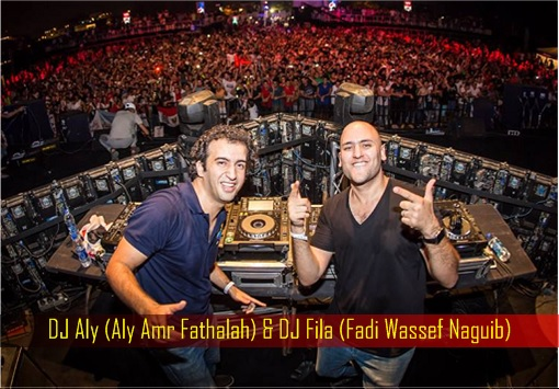 DJ Aly - Aly Amr Fathalah - and DJ Fila - Fadi Wassef Naguib
