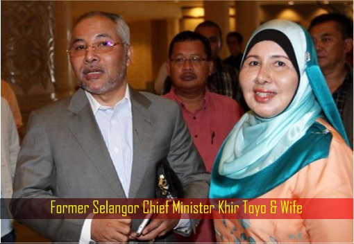 Former Selangor Chief Minister Khir Toyo and Wife