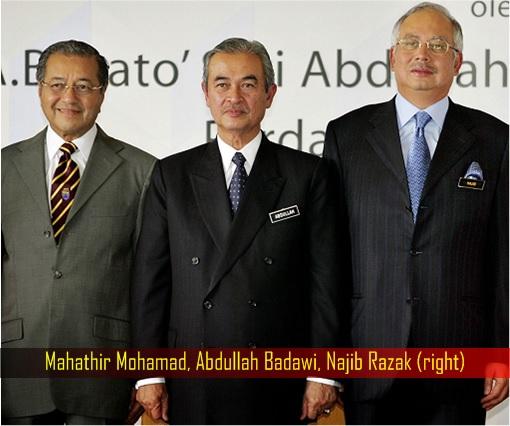 Mahathir Mohamad, Abdullah Badawi, Najib Razak