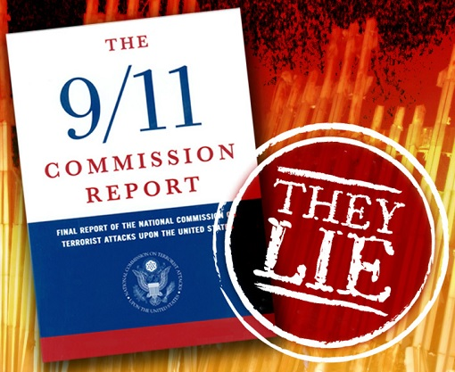 911 September 11 Terrorist Attack - Commission Report - They Lie