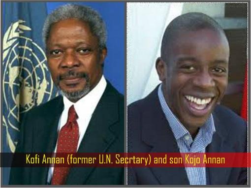 Kofi Annan (former U.N. Secrtary) and son Kojo Annan