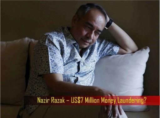 Nazir Razak – US$7 Million Money Laundering