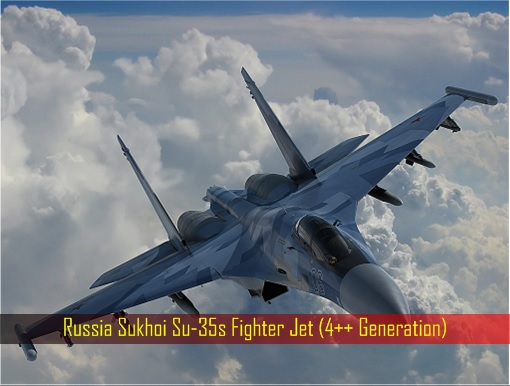 Russia Sukhoi Su-35s Fighter Jet (4++ Generation)