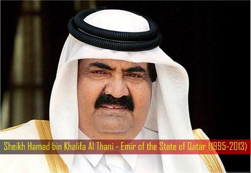 Sheikh Hamad bin Khalifa Al Thani - Emir of the State of Qatar (1995-2013)