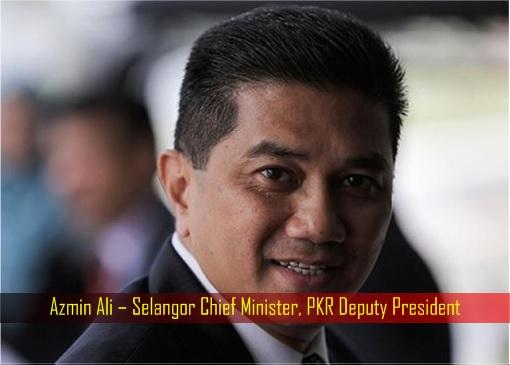 Azmin Ali – Selangor Chief Minister, PKR Deputy President