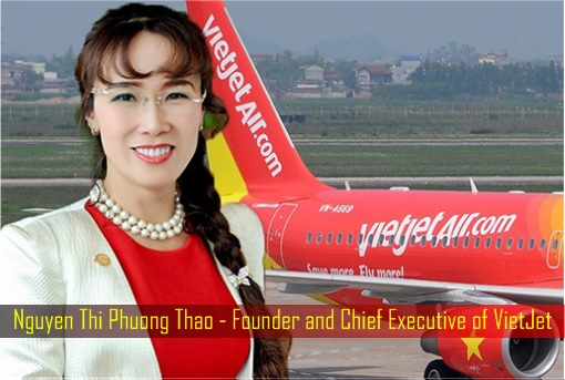 Nguyen Thi Phuong Thao - Founder and Chief Executive of VietJet