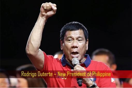 Rodrigo Duterte – New President of Philippine
