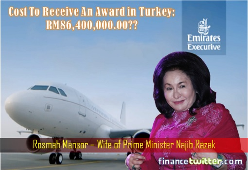 Emirates Airbus A319 Private Jet - Rosmah Mansor - Cost To Receive Award in Turkey - RM86.4 Million